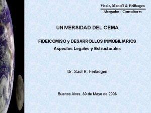 Vitale Manoff Feilbogen Abogados Consultores UNIVERSIDAD DEL CEMA