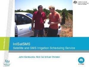 Irri Sat SMS Satellite and SMS Irrigation Scheduling