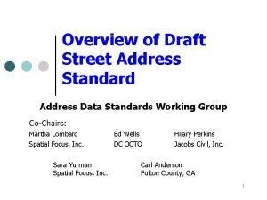Overview of Draft Street Address Standard Address Data
