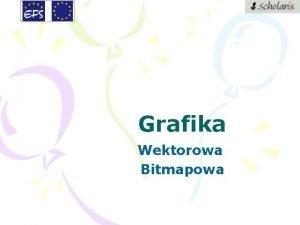 Grafika Wektorowa Bitmapowa Grafika wektorowa Grafika wektorowa obiektowa