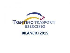 BILANCIO 2015 PERCORRENZE BILANCIO 2015 KM PERCORSI TOTALE