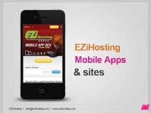 EZi Hosting Mobile Apps sites EZi Hosting infoezihosting