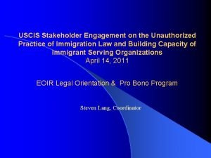 USCIS Stakeholder Engagement on the Unauthorized Practice of
