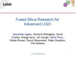 HW LIG S O Fused Silica Research for