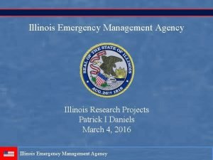 Illinois Emergency Management Agency Illinois Research Projects Patrick