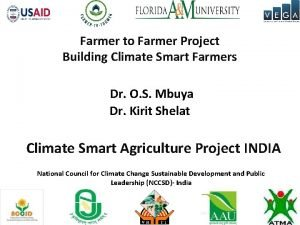 Farmer to Farmer Project Building Climate Smart Farmers