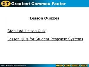 2 7 Greatest Common Factor Lesson Quizzes Standard