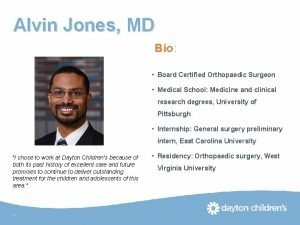 Alvin Jones MD Bio Board Certified Orthopaedic Surgeon
