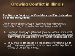 Growing Conflict in Illinois The Nauvoo Presidential Candidacy
