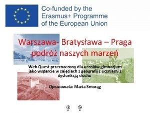 Warszawa Bratysawa Praga podr naszych marze Web Quest
