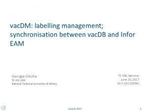 vac DM labelling management synchronisation between vac DB