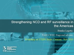 Strengthening NCD and RF surveillance in the Americas
