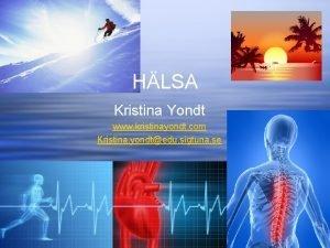 HLSA Kristina Yondt www kristinayondt com Kristina yondtedu