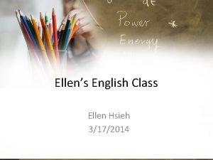 Ellens English Class Ellen Hsieh 3172014 Sentence Pattern