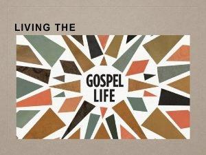 LIVING THE INTRODUCTION Gospel Reading Gospel Partnership Gospel