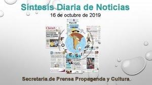 Sntesis Diaria de Noticias 16 de octubre de