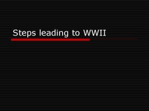 Steps leading to WWII Hitler ignores Treaty Germany