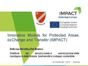 Innovative Models for Protected Areas ex Change and