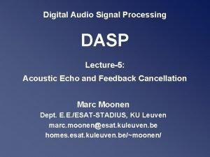 Digital Audio Signal Processing DASP Lecture5 Acoustic Echo