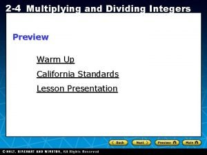 2 4 Multiplying and Dividing Integers Preview Warm