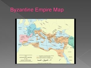 Byzantine Empire Map Byzantine Islamic and Middle Ages