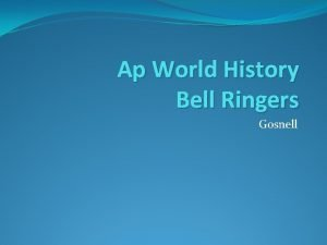 Ap World History Bell Ringers Gosnell Monday 812