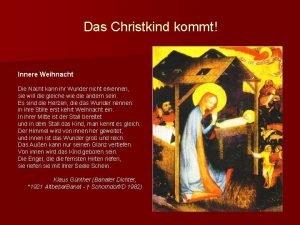 Das Christkind kommt Innere Weihnacht Die Nacht kann
