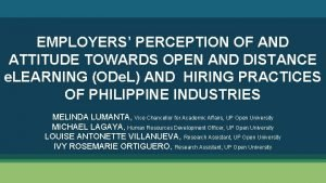 EMPLOYERS PERCEPTION OF AND ATTITUDE TOWARDS OPEN AND