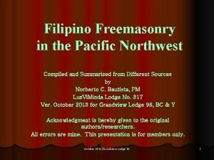 Filipino Freemasonry in the Pacific Northwest Compiled and