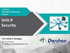 2160710 Distributed Operating System Unit9 Security Prof Rekha