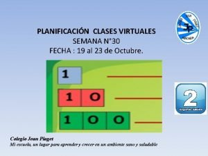 PLANIFICACIN CLASES VIRTUALES SEMANA N 30 FECHA 19