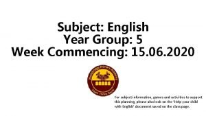 Subject English Year Group 5 Week Commencing 15