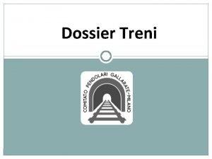Dossier Treni INDICE 1 Composizione flotta treni del