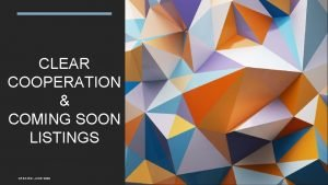 CLEAR COOPERATION COMING SOON LISTINGS CREATED JUNE 2020