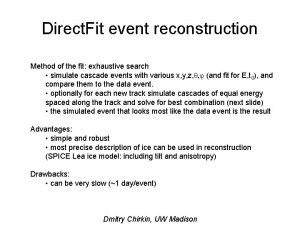Direct Fit event reconstruction Method of the fit