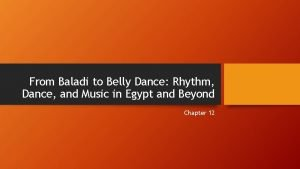 From Baladi to Belly Dance Rhythm Dance and