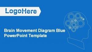 Brain Movement Diagram Blue Power Point Template Brain