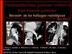 Tromboembolismo pulmonar crnico e hipertensin pulmonar Revisin de