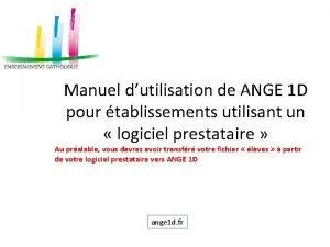 Manuel dutilisation de ANGE 1 D pour tablissements