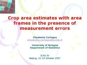 Crop area estimates with area frames in the