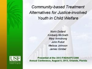 Communitybased Treatment Alternatives for Justiceinvolved Youth in Child