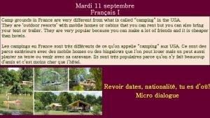 Mardi 11 septembre Franais I Camp grounds in