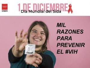 MIL RAZONES PARA PREVENIR EL VIH Qu es