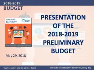 May 29 2018 PRESENTATION OF THE 2018 2019