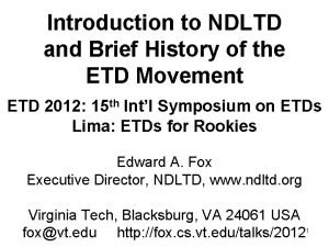 Introduction to NDLTD and Brief History of the