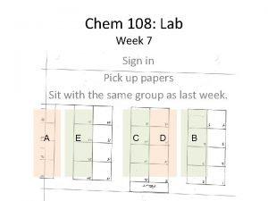 Chem 108 Lab Week 7 Sign in Pick
