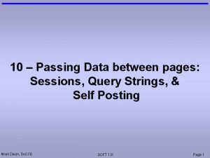 10 Passing Data between pages Sessions Query Strings
