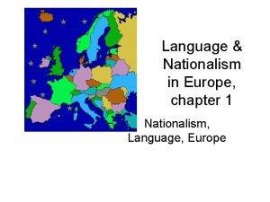 Language Nationalism in Europe chapter 1 Nationalism Language