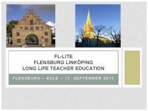 FLLITE FLENSBURG LINKPING LONG LIFE TEACHER EDUCATION FLENSBURG