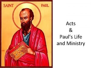 Acts Pauls Life and Ministry Acts and Pauls